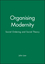 Organising Modernity: Social Ordering and Social Theory (0631185135) cover image