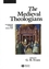 The Medieval Theologians: An Introduction to Theology in the Medieval Period (0631212035) cover image