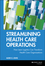 Streamlining Health Care Operations: How Lean Logistics Can Transform Health Care Organizations (0787955035) cover image
