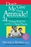 Don't Give Me That Attitude!: 24 Rude, Selfish, Insensitive Things Kids Do and How to Stop Them (0787973335) cover image