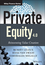 Private Equity 4.0: Reinventing Value Creation (1118939735) cover image
