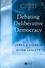 Debating Deliberative Democracy (1405100435) cover image