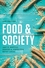 Food & Society: Principles and Paradoxes, 2nd Edition (1509501835) cover image