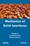 Mechanics of Solid Interfaces (1848213735) cover image