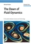 The Dawn of Fluid Dynamics: A Discipline Between Science and Technology (3527405135) cover image