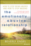 The Emotionally Abusive Relationship: How to Stop Being Abused and How to Stop Abusing (0471454036) cover image