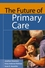 The Future of Primary Care (0787972436) cover image