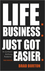 Life. Business: Just Got Easier (0857084836) cover image
