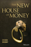 The New House of Money (1118842936) cover image