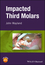 Impacted Third Molars (1119118336) cover image