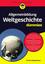 Allgemeinbildung Weltgeschichte für Dummies (3527811036) cover image