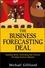 The Business Forecasting Deal: Exposing Myths, Eliminating Bad Practices, Providing Practical Solutions (0470574437) cover image