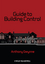 Guide to Building Control (0470657537) cover image