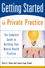 Getting Started in Private Practice: The Complete Guide to Building Your Mental Health Practice (0471426237) cover image
