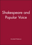 Shakespeare and Popular Voice (0631168737) cover image