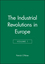 The Industrial Revolutions in Europe, Volume 1 (0631180737) cover image