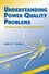 Understanding Power Quality Problems: Voltage Sags and Interruptions (0780347137) cover image