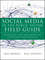 Social Media in the Public Sector Field Guide: Designing and Implementing Strategies and Policies (1118109937) cover image