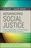 Advancing Social Justice: Tools, Pedagogies, and Strategies to Transform Your Campus (1118388437) cover image