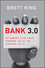 Bank 3.0: Why Banking Is No Longer Somewhere You Go But Something You Do  (1118589637) cover image