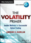 The Volatility Primer: Insider Methods for Successful Option Trading (1118633237) cover image