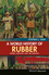 A World History of Rubber: Empire, Industry, and the Everyday (1118934237) cover image