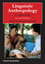 Linguistic Anthropology: A Reader, 2nd Edition (1405126337) cover image