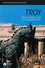 Troy: From Homer's Iliad to Hollywood Epic (1405131837) cover image