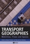 Transport Geographies: Mobilities, Flows and Spaces (1405153237) cover image