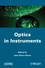 Optics in Instruments (1848212437) cover image