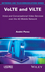 VoLTE and ViLTE: Voice and Conversational Video Services over the 4G Mobile Network (1848219237) cover image
