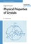 Physical Properties of Crystals: An Introduction  (3527405437) cover image