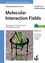 Molecular Interaction Fields: Applications in Drug Discovery and ADME Prediction (3527607137) cover image