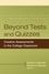 Beyond Tests and Quizzes : Creative Assessments in the College Classroom (0470180838) cover image