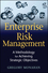 Enterprise Risk Management: A Methodology for Achieving Strategic Objectives (0470372338) cover image