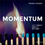 Momentum: How to Build it, Keep it or Get it Back (0730331938) cover image