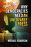 Why Democracies Need an Unlovable Press (0745644538) cover image