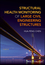 Structural Health Monitoring of Large Civil Engineering Structures (1119166438) cover image