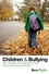 Children and Bullying: How Parents and Educators Can Reduce Bullying at School (1405162538) cover image