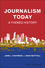 Journalism Today: A Themed History (1405179538) cover image