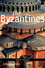The Byzantines (1405198338) cover image