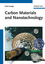 Carbon Materials and Nanotechnology (3527318038) cover image