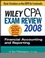Wiley CPA Exam Review 2008: Financial Accounting and Reporting (0470135239) cover image