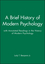 A Brief History of Modern Psychology with Annotated Readings in the History of Modern Psychology Set (0470624639) cover image