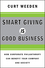 Smart Giving Is Good Business: How Corporate Philanthropy Can Benefit Your Company and Society (0470873639) cover image
