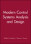 Modern Control Systems Analysis and Design (0471811939) cover image