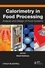 Calorimetry in Food Processing: Analysis and Design of Food Systems (0813814839) cover image
