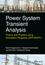 Power System Transient Analysis: Theory and Practice using Simulation Programs (ATP-EMTP) (1118737539) cover image
