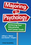 Majoring in Psychology: Achieving Your Educational and Career Goals (1405190639) cover image