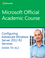 70-412 Configuring Advanced Windows Server 2012 Services R2 (EHEP003139) cover image